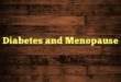Diabetes and Menopause